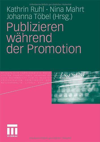 Publizieren während Promotionsphase