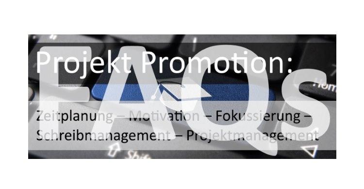 """FAQs zum Online-Kurs """"Projekt Promotion"""" hier beantwortet"""