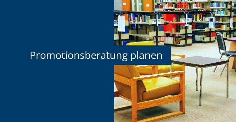 promotionsberatung_planen