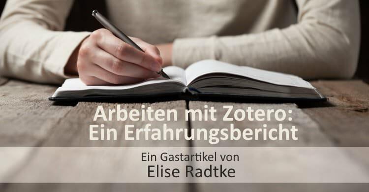 Literaturverwaltung mit Zotero – Ein Erfahrungsbericht