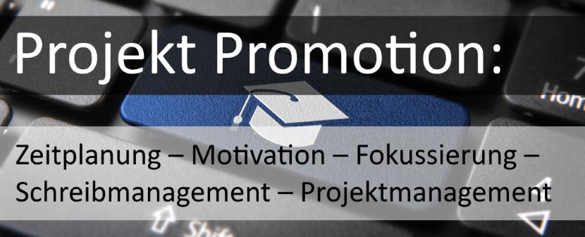 """Der Online-Kurs """"Projekt-Promotion"""""""
