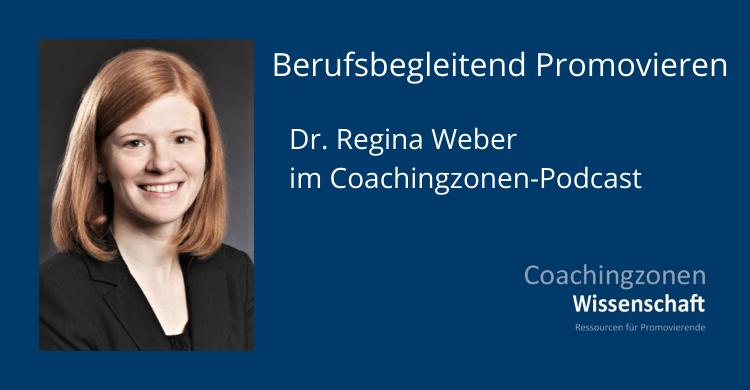 Dr. Regina Weber im Coachingzonen Podcast