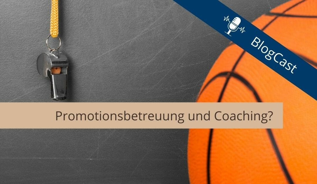 Promotionsbetreuung-Promotionscoaching