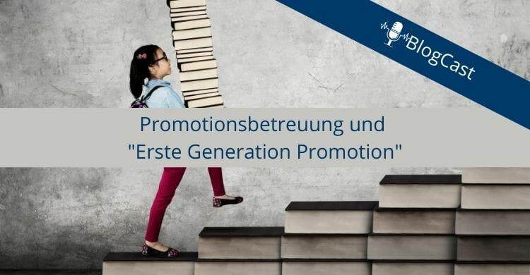 Promotionsbetreuung-erste-generation-promotion