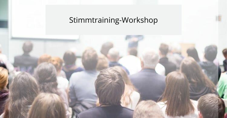 Stimmtraining-Workshop